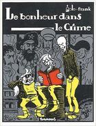 Couverture du livre « Le bonheur dans le crime » de Golo et Franck aux éditions Futuropolis