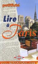 Couverture du livre « Lire a paris 2001, le petit fute » de Collectif Petit Fute aux éditions Le Petit Fute