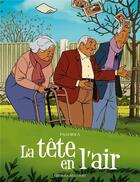 Couverture du livre « La tête en l'air » de Paco Roca aux éditions Delcourt