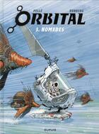 Couverture du livre « Orbital T.3 ; nomades » de Sylvain Runberg et Serge Pelle aux éditions Dupuis