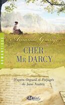 Couverture du livre « Cher Mr Darcy » de Amanda Grange aux éditions Milady