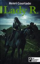 Couverture du livre « Lady R. » de Henri Courtade aux éditions Les Nouveaux Auteurs