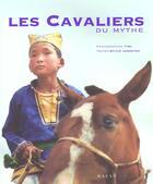 Couverture du livre « Cavaliers Du Mythe » de Sylvie Lebreton et Tibo aux éditions Hazan