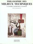 Couverture du livre « Philosophie Des Milieux Techniques » de Jean-Claude Beaune aux éditions Champ Vallon
