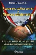 Couverture du livre « Programmes spatiaux secrets et alliances extraterrestres t.3 » de Michael E. Salla aux éditions Ariane