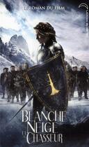 Couverture du livre « Blanche-Neige et le chasseur » de Lily Blake aux éditions Black Moon