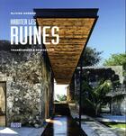 Couverture du livre « Habiter les ruines ; transformer, réinventer » de Olivier Darmon aux éditions Alternatives