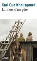 Couverture du livre « La mort d'un père » de Karl Ove Knausgaard aux éditions Gallimard