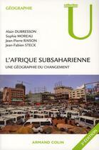 Couverture du livre « L'Afrique subsaharienne ; une géographie du changement (3e édition) » de Jean-Pierre Raison et Alain Dubresson aux éditions Armand Colin