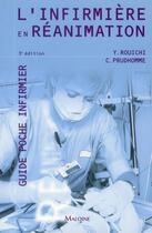 Couverture du livre « L'infirmière en réanimation (3e édition) » de Yazid Rouichi et Christophe Prudhomme aux éditions Maloine