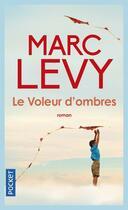 Couverture du livre « Le voleur d'ombres » de Marc Levy aux éditions Pocket