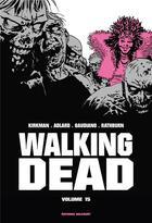 Couverture du livre « Walking dead ; INTEGRALE VOL.15 ; T.29 ET T.30 » de Charlie Adlard et Robert Kirkman et Stefano Gaudiano aux éditions Delcourt