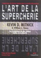 Couverture du livre « L'art de la supercherie » de Kevin D. Mitnick et William L. Simon aux éditions Campuspress