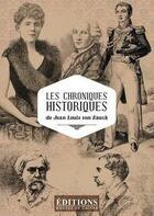 Couverture du livre « Les Chroniques Historiques » de Jean Loui Von Hauck aux éditions Hugues De Chivre