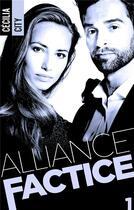 Couverture du livre « Alliance factice t.1 » de Cecilia City aux éditions Bmr