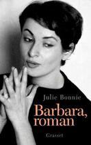 Couverture du livre « Barbara, roman » de Julie Bonnie aux éditions Grasset Et Fasquelle