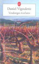 Couverture du livre « Vendanges Ecarlates » de Vigoulette-D aux éditions Lgf