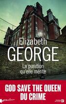 Couverture du livre « La punition qu'elle mérite » de Elizabeth George aux éditions Presses De La Cite