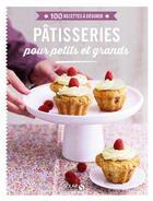 Couverture du livre « Pâtisseries pour petits et grands » de Collectif aux éditions Solar