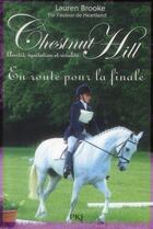 Couverture du livre « Chestnut Hill t.14 ; en route pour la finale » de Lauren Brooke aux éditions Pocket Jeunesse
