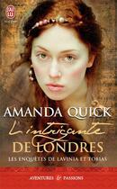 Couverture du livre « Les enquêtes de Lavinia et de Tobias ; l'intrigante de londres » de Amanda Quick aux éditions J'ai Lu