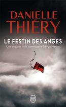 Couverture du livre « Le festin des anges » de Danielle Thiery aux éditions J'ai Lu