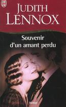 Couverture du livre « Souvenir d'un amant perdu » de Judith Lennox aux éditions J'ai Lu