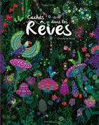 Couverture du livre « Cachés dans les rêves ; cherche et trouve » de Peggy Nille aux éditions Actes Sud Junior