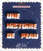 Couverture du livre « Une histoire de peau » de Jeanne Benameur aux éditions Thierry Magnier