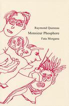 Couverture du livre « Monsieur Phosphore » de Jean-Marie Queneau aux éditions Fata Morgana