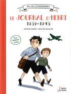 Couverture du livre « La guerre ou j'ai grandi ; le journal d'Henri, 1939-1945 » de Gertrude Dordor et Benjamin Bacheltier aux éditions Belin Education