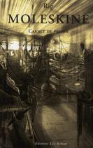 Couverture du livre « Moleskine, carnet de prison » de Rip aux éditions Leo Scheer