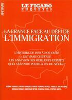 Couverture du livre « La France face au défi de l'immigration » de Collectif Le Figaro aux éditions Societe Du Figaro