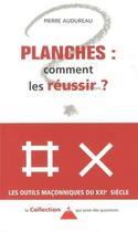 Couverture du livre « Planches ; comment les réussir » de Pierre Audureau aux éditions Dervy