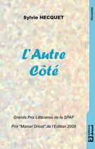 Couverture du livre « L'autre côté » de Sylvie Hecquet aux éditions Dricot