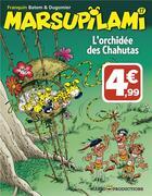 Couverture du livre « Marsupilami T.17 ; l'orchidée des Chahutas » de Batem et Vincent Dugomier et Andre Franquin aux éditions Marsu Productions