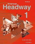 Couverture du livre « American Headway 1: Workbook » de Soars aux éditions Oxford University Press