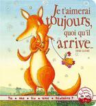 Couverture du livre « Je t'aimerai toujours, quoi qu'il arrive... » de Debi Gliori aux éditions Gautier Languereau