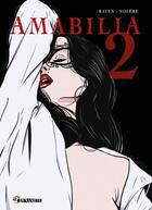 Couverture du livre « Amabilia ; INTEGRALE VOL.2 » de E.T. Raven aux éditions Dynamite