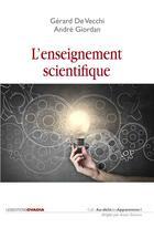 Couverture du livre « L'enseignement scientifique, comment faire pour que ça marche ? » de Andre Giordan aux éditions Ovadia
