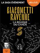 Couverture du livre « La saga du soleil noir - t03 - la relique du chaos - la saga du soleil noir, vol. 3 - livre audio 2 » de Giacometti/Ravenne aux éditions Audiolib