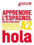Couverture du livre « Apprendre l'espagnol niveau A2 ; hola » de Jean-Christophe Cordoba aux éditions Assimil