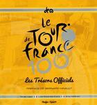 Couverture du livre « Tour de France ; les trésors officiels ; coffret » de Serge Laget et Luke Edwardes-Evans aux éditions Hugo Sport