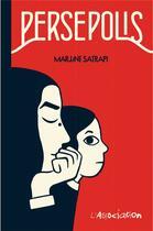 Couverture du livre « Persépolis ; intégrale » de Marjane Satrapi aux éditions L'association