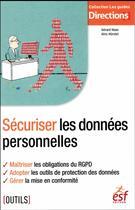 Couverture du livre « Sécuriser les données personnelles » de Gerard Haas aux éditions Esf Legislative