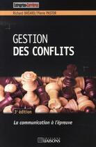 Couverture du livre « Gestion des conflits (3e édition) » de Richard Breard et Pierre Pastor aux éditions Liaisons