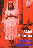 Couverture du livre « Un pere obeissant » de Akhil Sharma aux éditions Editions De L'olivier
