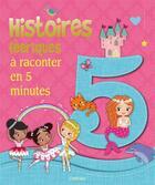 Couverture du livre « Histoires féeriques à raconter en 5 minutes » de Collectif aux éditions L'imprevu