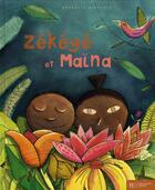 Couverture du livre « Zekeye et maina » de Nathalie Dieterle aux éditions Hachette Enfants
