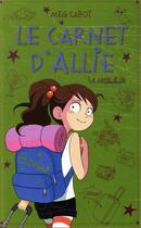 Couverture du livre « Le carnet d'Allie T.8 ; le camp d'été » de Meg Cabot aux éditions Hachette Romans